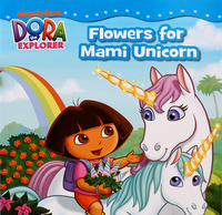 #1929 Dora The Explorer , Flowers for Mami Unicorn,故事書,蘇課外書